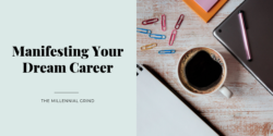 Manifesting Your Dream Career