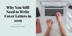 Why You Still Need to Write Cover Letters in 2020