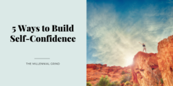 5 Ways to Build Self-Confidence