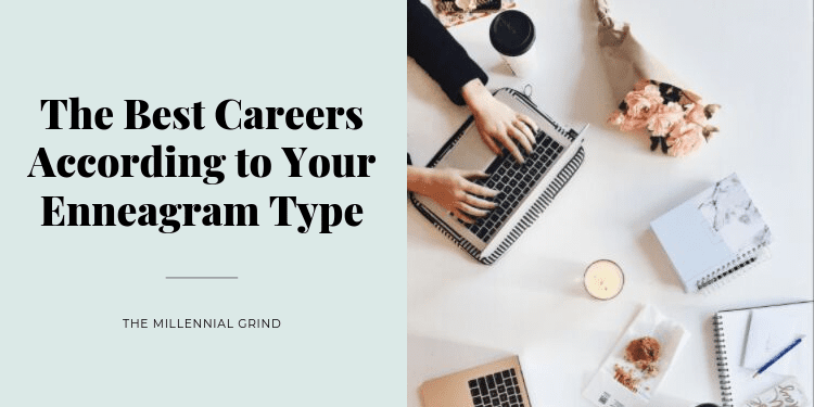 The Best Careers According to Your Enneagram Type