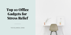 Top 11 Office Gadgets for Stress Relief (Free Options)