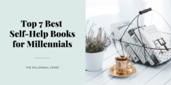 Top 7 Best Self-Help Books for Millennials