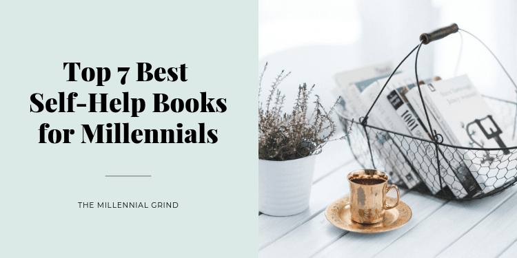Top 7 Best Self-Help Books for Millennials; books tea and plant
