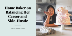 Home Baker on Balancing Her Career and Side-Hustle