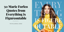 50 Marie Forleo Quotes from Everything is Figureoutable