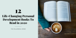 12 Life-Changing Personal Development Books To Read in 2020