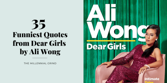 35 Funniest Quotes from Dear Girls by Ali Wong