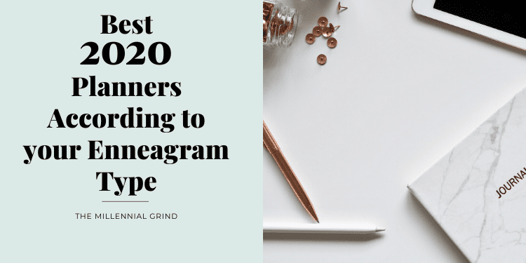Best 2020 Planners According to your Enneagram Type