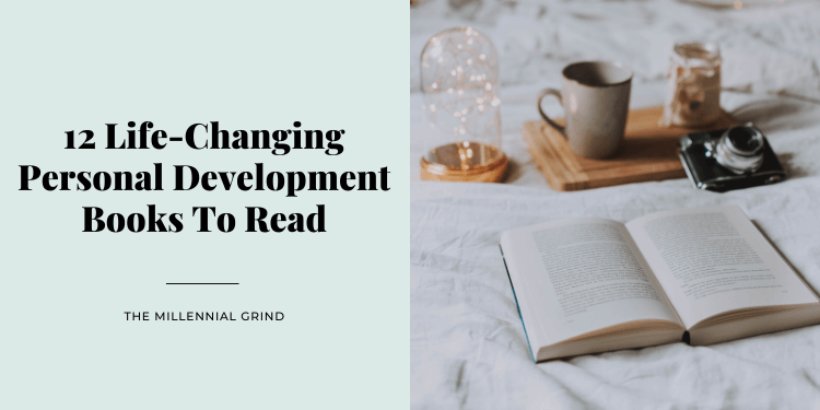 12 Life-Changing Personal Development Books To Read in 2021