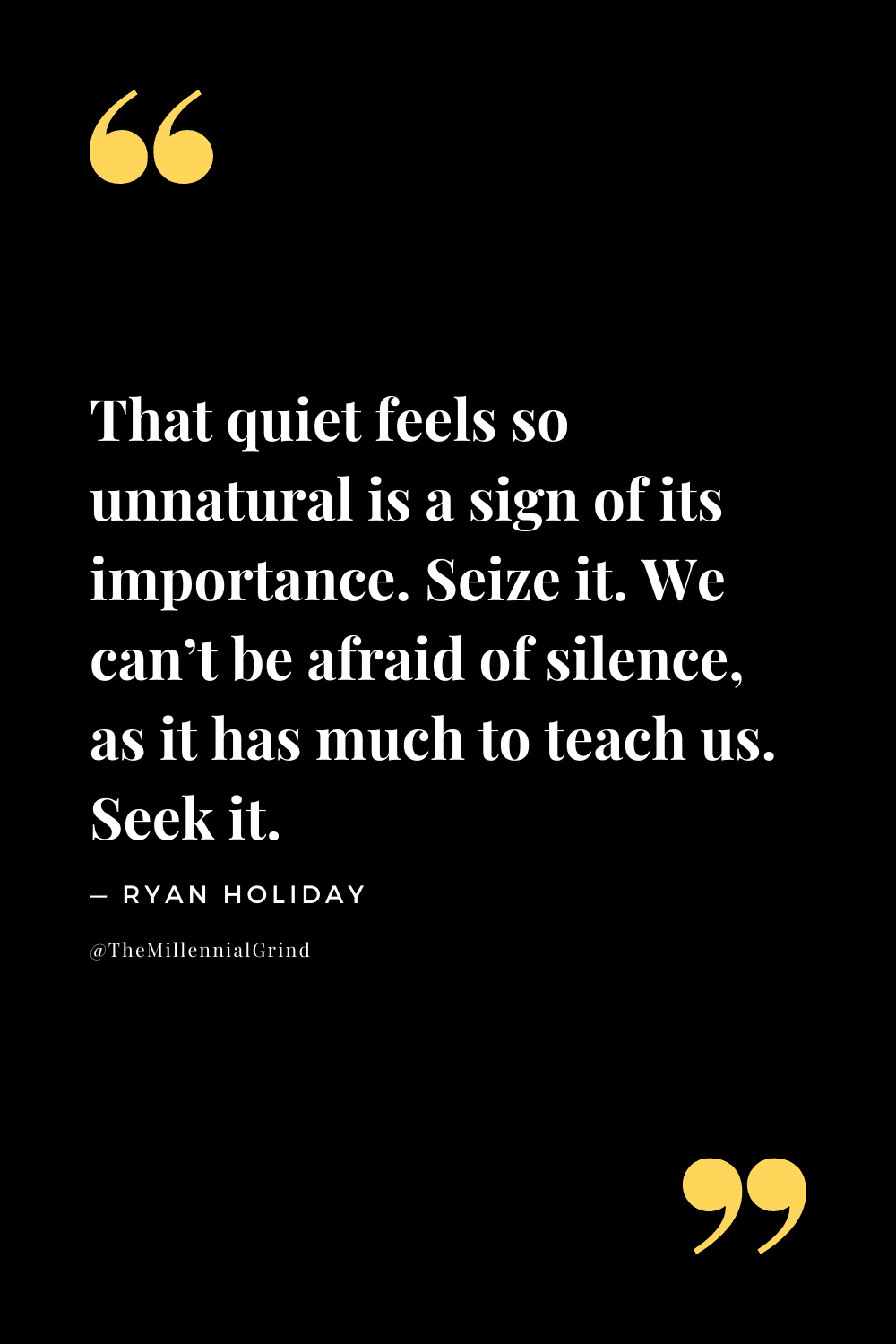 Quotes from Stillness Is The Key by Ryan Holiday