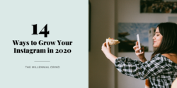 14 Ways to Grow Your Instagram in 2020