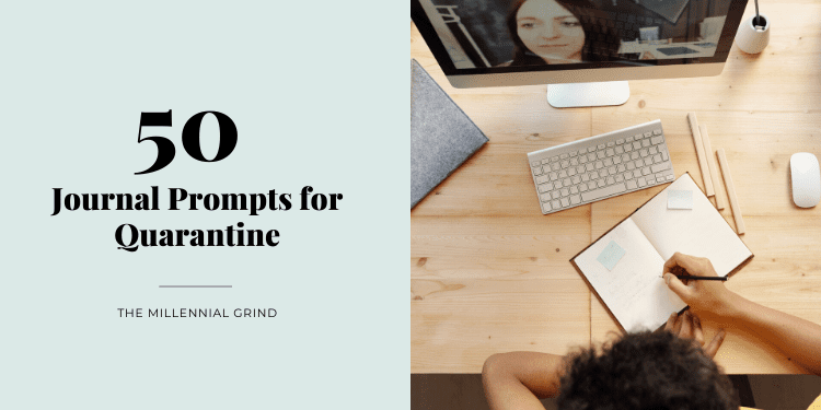 50 Journal Prompts for Quarantine
