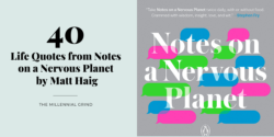 40 Life Quotes from Notes on a Nervous Planet by Matt Haig
