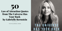 50 Law of Attraction Quotes from The Universe Has Your Back by Gabrielle Bernstein