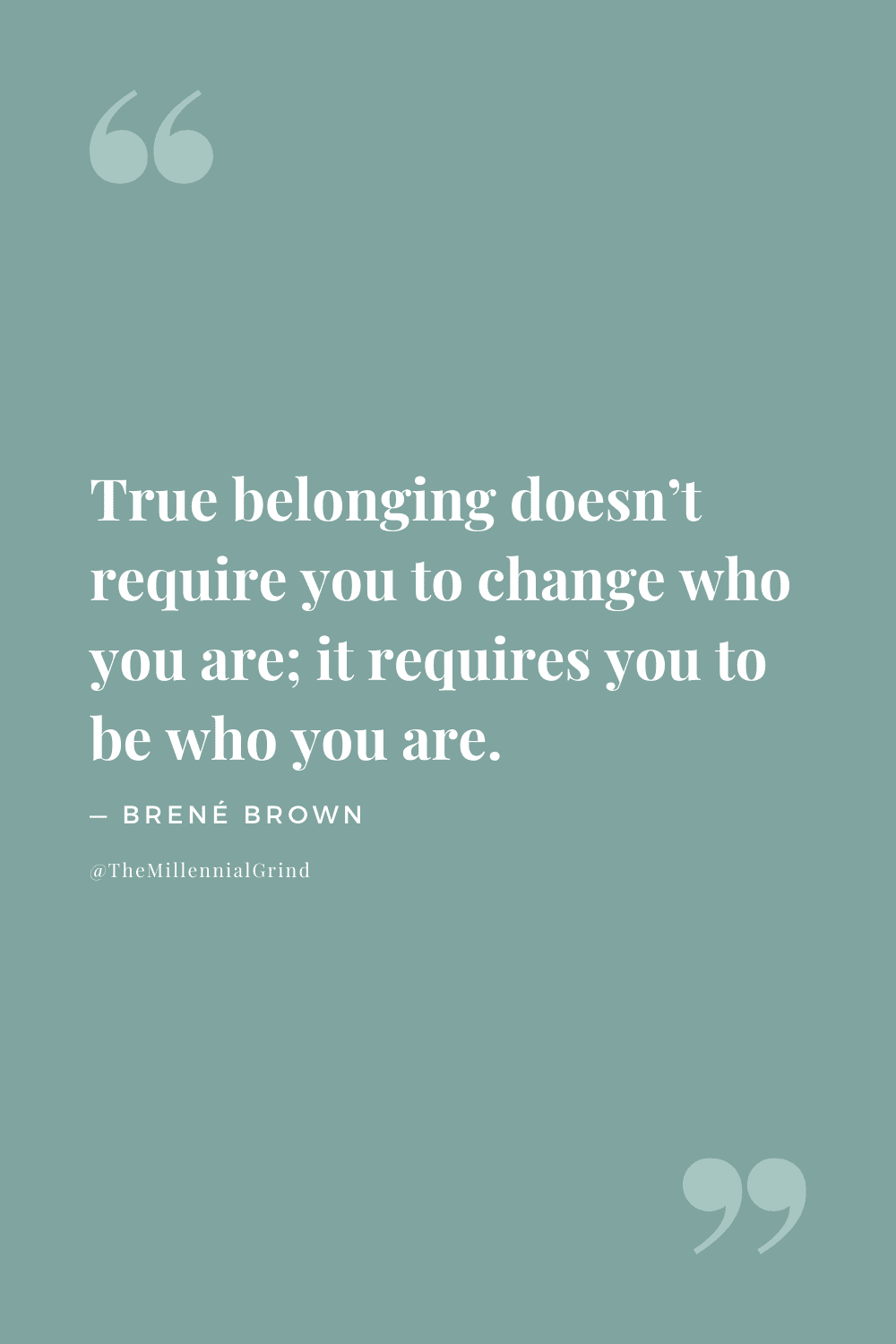 Quotes from Braving The Wilderness by Brené Brown