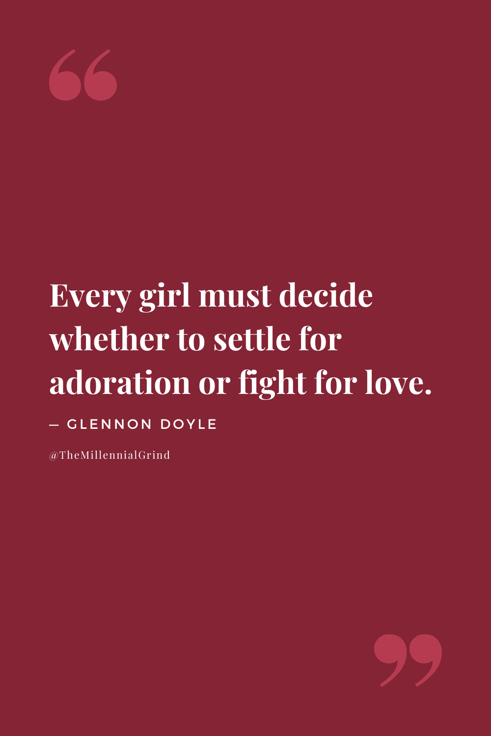 Quotes from Love Warrior by Glennon Doyle