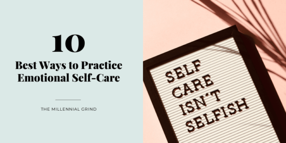 10 Best Ways to Practice Emotional Self-Care