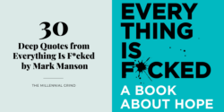 30 Deep Quotes from Everything Is F*cked by Mark Manson