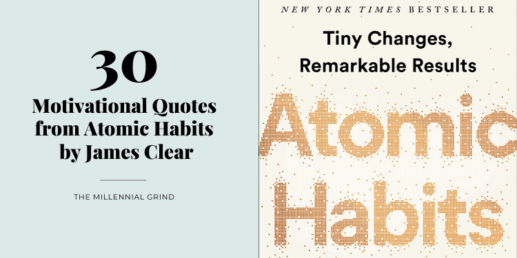30 Motivational Quotes from Atomic Habits by James Clear