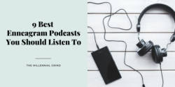 9 Best Enneagram Podcasts You Should Listen To