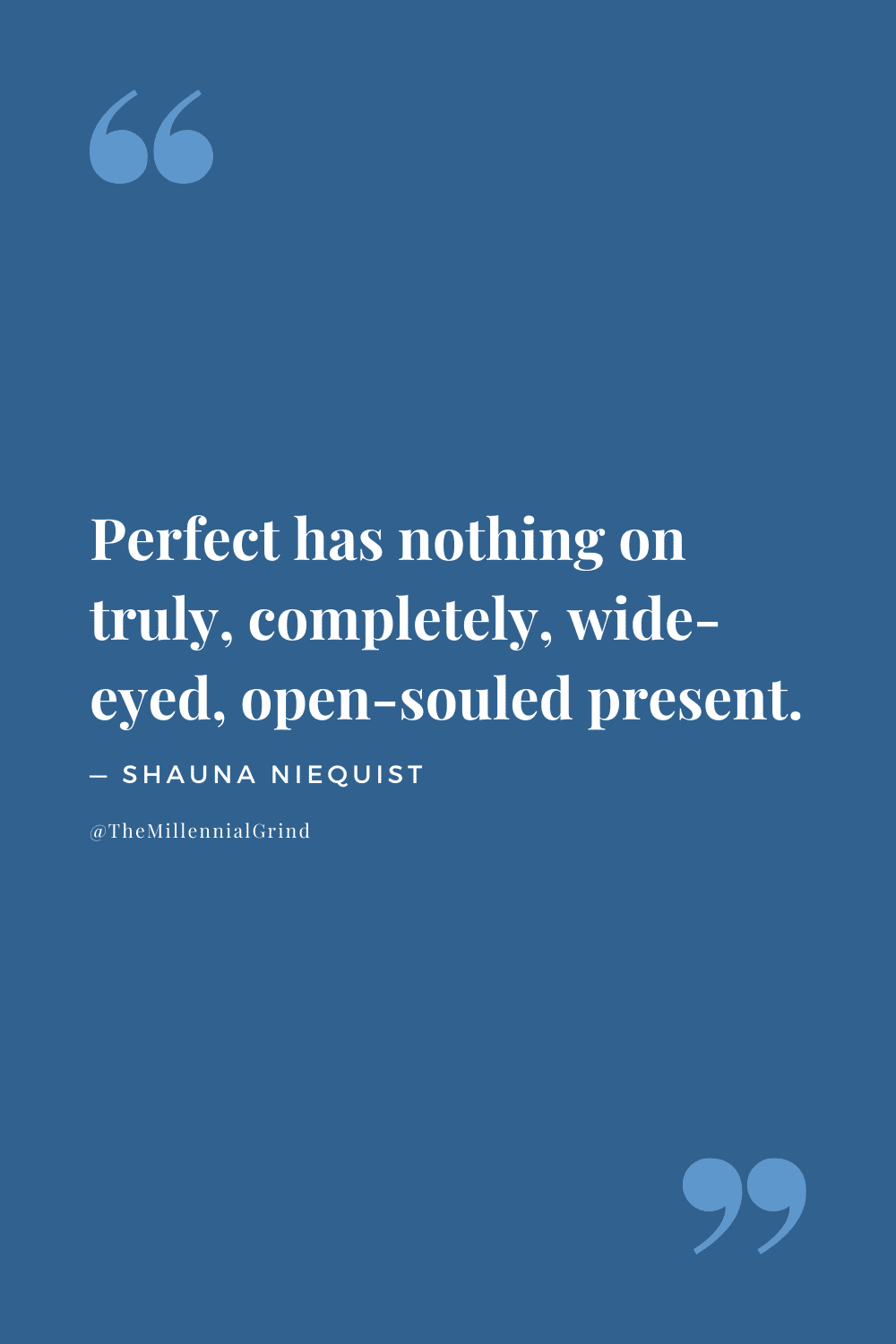 Quotes from Present Over Perfect by Shauna Niequist