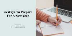 10 Ways To Prepare For A New Year