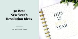 50 Best New Year's Resolution Ideas for 2021