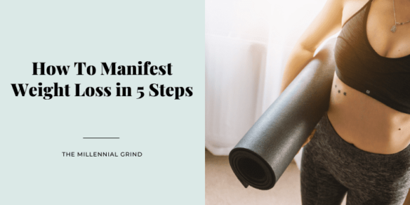 How To Manifest Weight Loss in 5 Steps