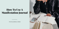 How To Use A Manifestation Journal