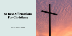 30 Best Affirmations For Christians