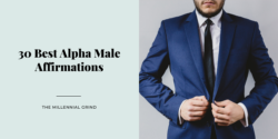 30 Best Alpha Male Affirmations