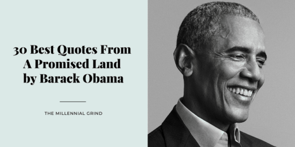 30 Best Quotes From A Promised Land by Barack Obama