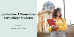 30 Positive Affirmations For College Students
