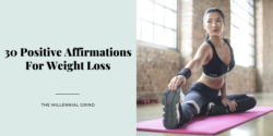 30 Positive Affirmations For Weight Loss