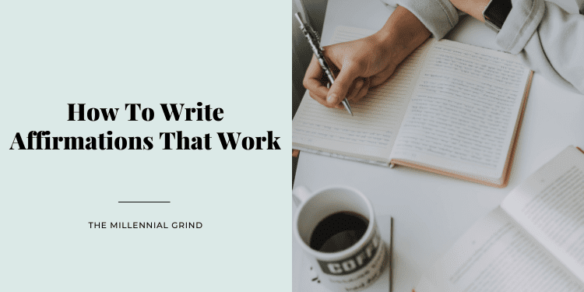 How To Write Affirmations That Work