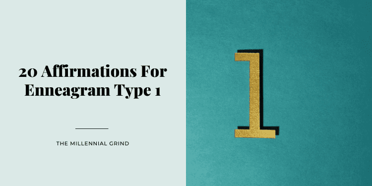 20 Affirmations For Enneagram Type 1