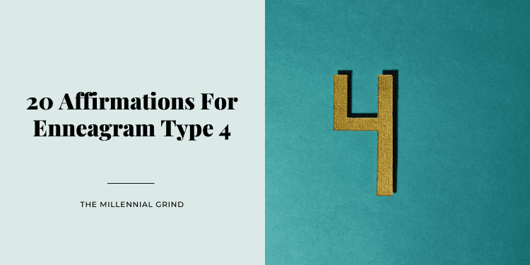 20 Affirmations For Enneagram Type 4
