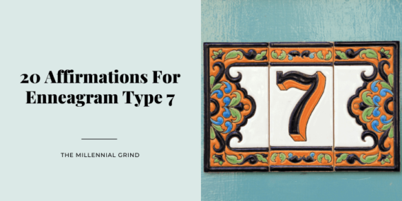 20 Affirmations For Enneagram Type 7