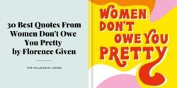30 Best Quotes From Women Don't Owe You Pretty by Florence Given