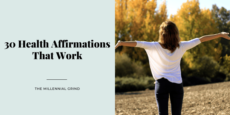 30 Health Affirmations That Work