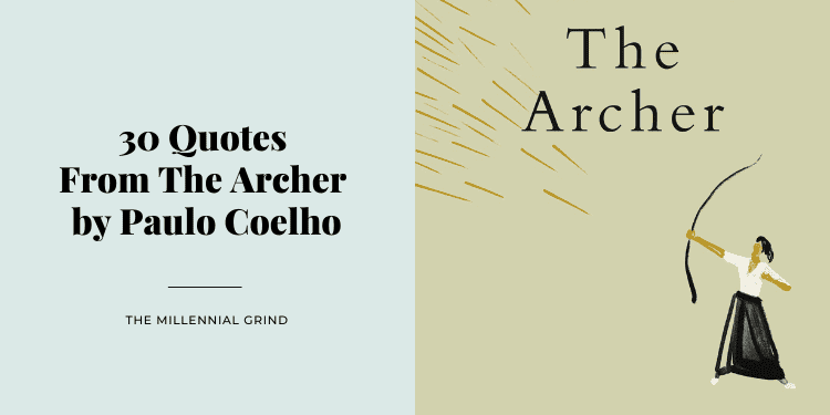 30 Quotes From The Archer by Paulo Coelho