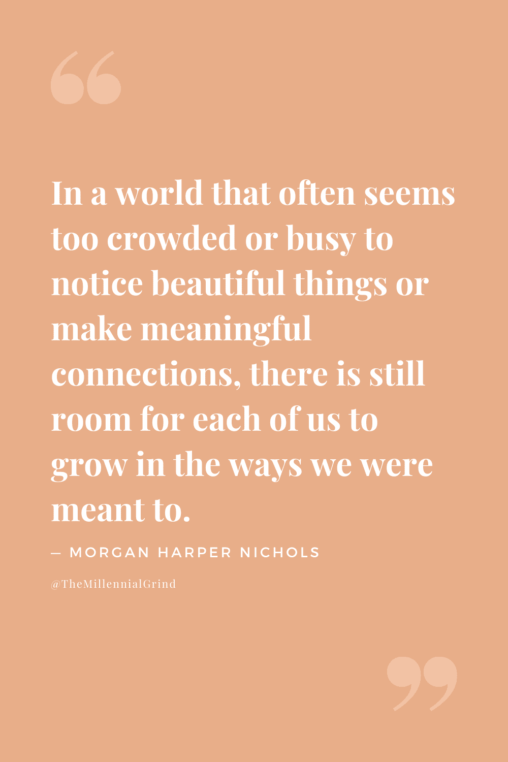 Quotes From All Along You Were Blooming by Morgan Harper Nichols