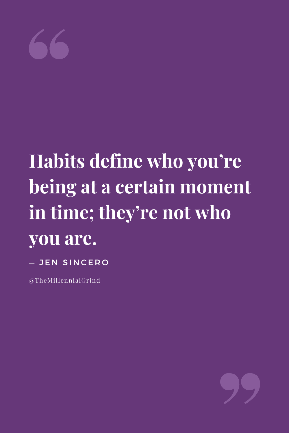 Quotes From Badass Habits by Jen Sincero
