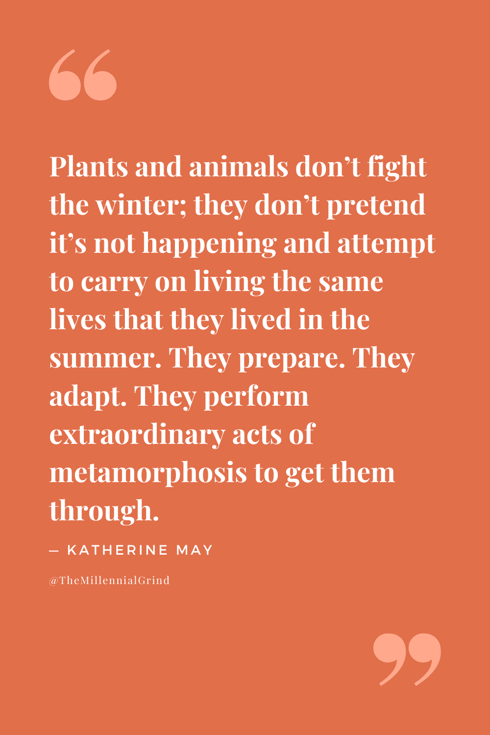 Quotes From Wintering by Katherine May