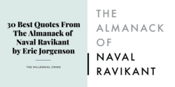 30 Best Quotes From The Almanack of Naval Ravikant by Eric Jorgenson