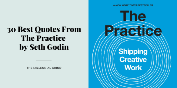 30 Best Quotes From The Practice by Seth Godin