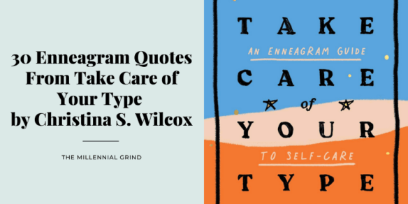30 Enneagram Quotes From Take Care of Your Type by Christina S. Wilcox
