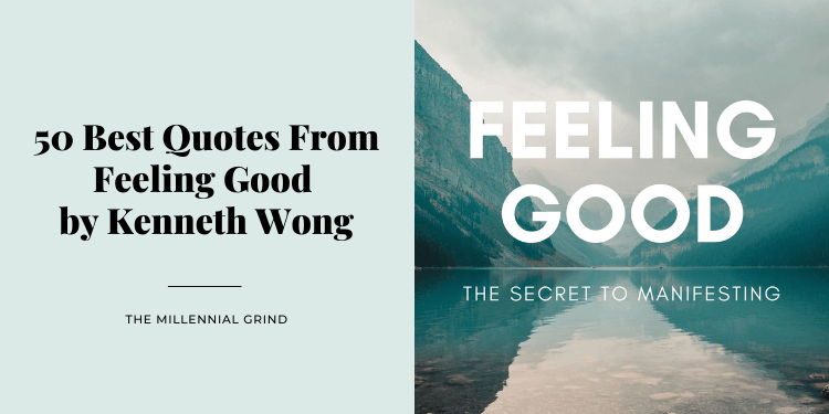 50 Best Quotes From Feeling Good by Kenneth Wong