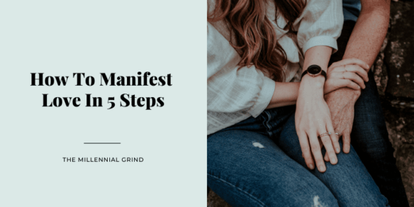 How To Manifest Love In 5 Steps