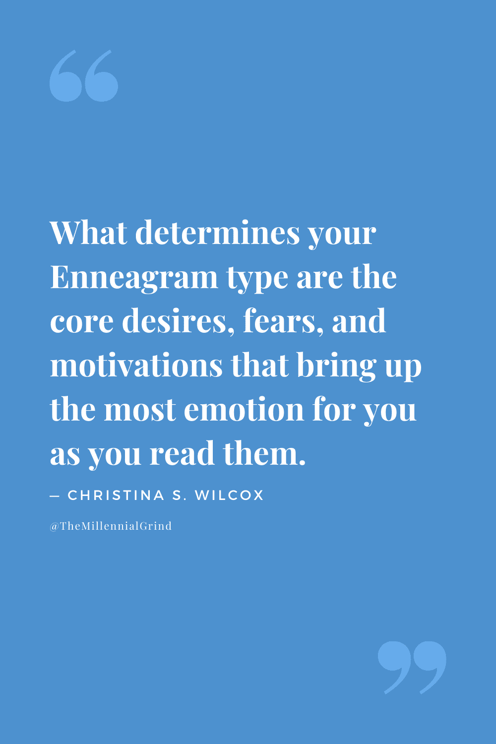 Quotes From Take Care of Your Type by Christina S. Wilcox